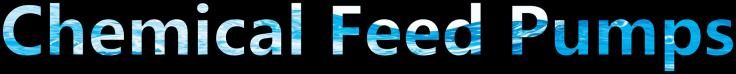 chem feed pumps